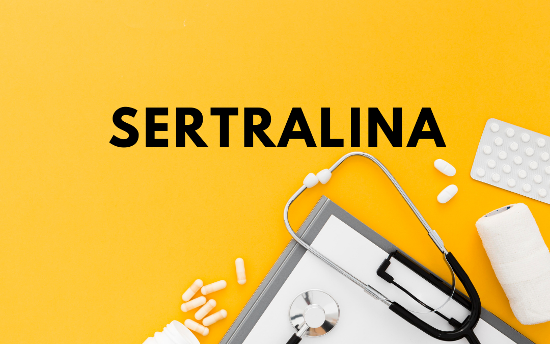 Sertralina: o que é, para que serve e efeitos colaterais