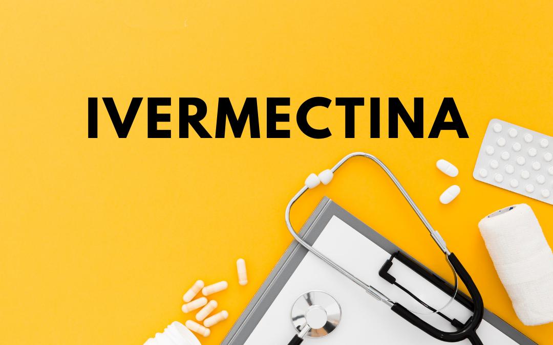 Ivermectina: saiba mais sobre esse medicamento